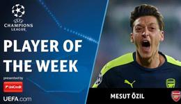 每周欧冠最佳球员公布 厄齐尔1V3强势当选