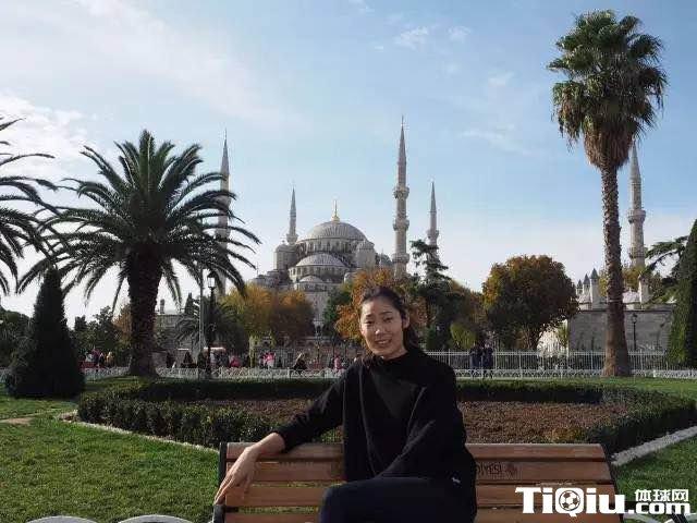 朱婷土耳其之行 劳逸结合伊斯坦布尔小逛